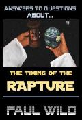The Timing of the Rapture