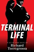 Terminal Life A Suited Hero