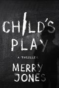 Child's Play, 3: A Thriller