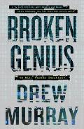 Broken Genius, Volume 1