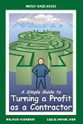Simple Guide to Turning a Profit as a Contractor