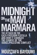 Midnight on the Mavi Marmara