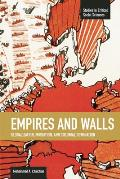Empires and Walls: Globalization, Migration, and Colonial Domination