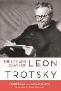 Life & Death of Leon Trotsky
