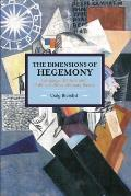 The Dimensions of Hegemony: Language, Culture and Politics in Revolutionary Russia