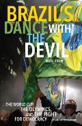 Brazils Dance with the Devil Updated Olympic Edition