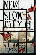 New Slow City Living Simply in the Worlds Fastest City