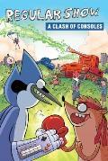 Regular Show Original Graphic Novel Volume 3 A Clash of Consoles