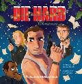 Die Hard Christmas The Illustrated Holiday Classic