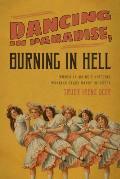 Dancing in Paradise Burning Inpb