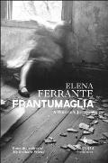 Frantumaglia: A Writer's Journey