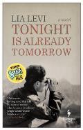 Tonight Is Already Tomorrow