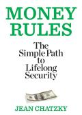 Money Rules The Simple Path to Lifelong Security