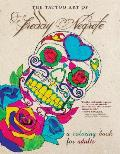 Tattoo Art of Freddy Negrete A Coloring Book for Adults