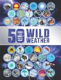 50 Things You Should Know about Wild Weather