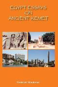 Egypt Essays on Ancient Kemet