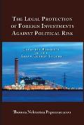 The Legal Protection of Foreign Investments Against Political Risk: Japanese Business in the Asian Energy Sector