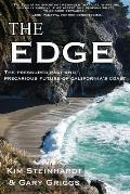 Edge The Pressured Past & Precarious Future of Californias Coast