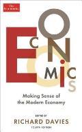 Economics Making Sense of the Modern Economy