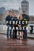 Perfect Strangers Friendship Strength & Recovery After Bostons Worst Day