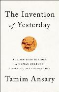 The Invention of Yesterday - Signed Edition