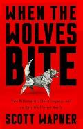 When the Wolves Bite Two Billionaires One Company & an Epic Wall Street Battle
