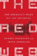 Red Web The Kremlins War on the Internet