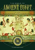 The World of Ancient Egypt: A Daily Life Encyclopedia; 2 volume set