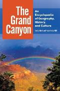 The Grand Canyon: An Encyclopedia of Geography, History, and Culture