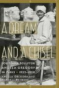Women's Diaries and Letters of the South||||A Dream and a Chisel