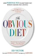 Obvious Diet Your Personal Way to Lose Weight Without Changing Your Lifestyle