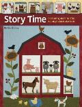 Story Time: Picture Quilts to Stir a Child's Imagination