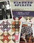 Kindred Spirits-Print on Demand Edition: Celebrating Pieces of the Past