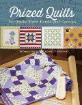 Prized Quilts: The Omaha World Herald Quilt Contests