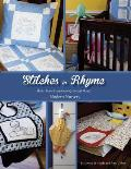 Stitches in Rhyme: Mother Goose Embroidered Quilts (and More!) for the Modern Nursery