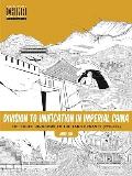 Division to Unification in Imperial China: The Three Kingdoms to the Tang Dynasty (220-907)