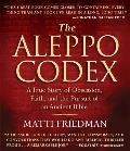Aleppo Codex A True Story of Obsession Faith & the Pursuit of an Ancient Book