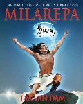 Milarepa The Magic Life of Tibets Great Yogi