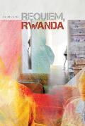 Requiem, Rwanda