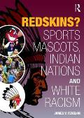 Redskins Sport Mascots Indian Nations & White Racism