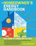 Homeowners Energy Handbook Your Guide to Getting Off the Grid
