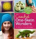 Crochet One Skein Wonders 101 Projects from Crocheters around the World