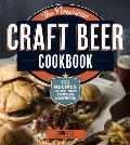 American Craft Beer Cookbook 150 Recipes from Your Favorite Brewpubs & Breweries