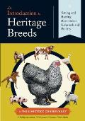 Introduction to Heritage Breeds Saving & Raising Rare Breed Livestock & Poultry