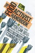 Food Activist Handbook 82 Small & Large Things You Can Do to Help Provide Fresh Healthier Food for Your Community