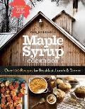 Maple Syrup Cookbook 3rd Edition Over 100 Recipes for Breakfast Lunch & Dinner