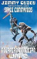 The Polarian-Denebian War 2: Space Commandos