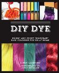 DIY Dye Bright & Funky Temporary Hair Coloring You Do at Home