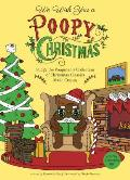 We Wish You a Poopy Christmas Fudgy the Poopmanas Collection of Christmas Classics Made Crappy