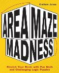 Area Maze Madness: Stretch Your Brain with Fun Math and Challenging Logic Puzzles